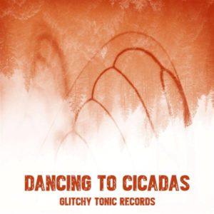 Dancing To Cicadas