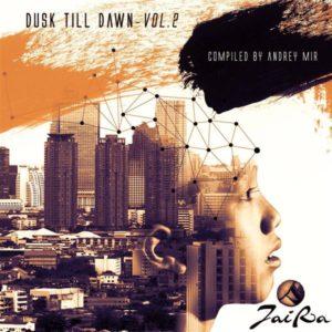 Dusk Till Dawn Vol. 2