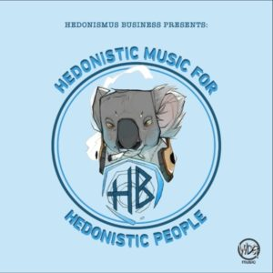 Hedonistic Music For Hedonistic People