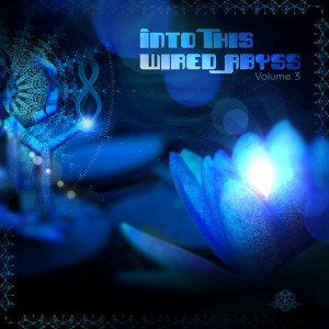 Into This Wired Abyss Vol. 3