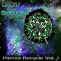 Please Recycle Volume 1