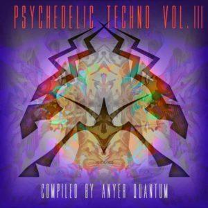 Psychedelic Techno Vol. 3