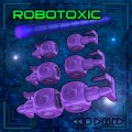 Robotoxic