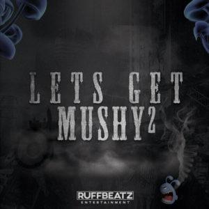 RuffBeatz: Get Mushy 2