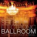 V/A – Set 8: Electronic Ballroom