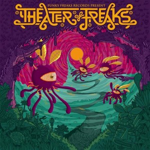 Theater Of Freaks