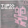 V/A – TIP Singles 2