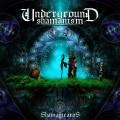 Underground Shamanism