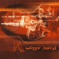 Wizzy Noise – Cyclotron