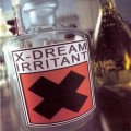 X-Dream – Irritant