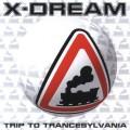 X-Dream – Trip To Trancesylvania