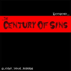 Zeitgeist – The Century Of Sins