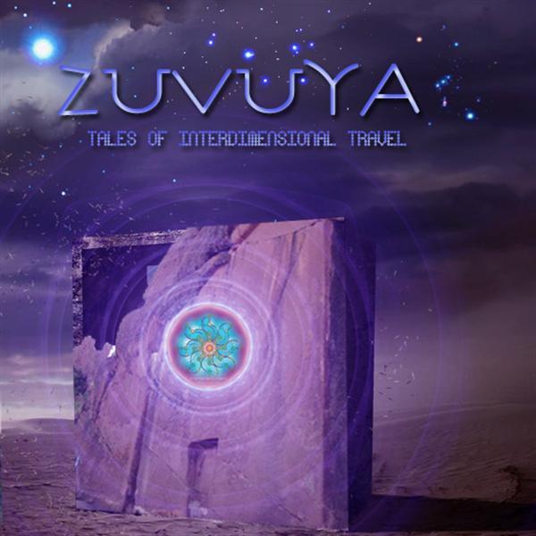 ZuVuYa - Tales Of InterDimensional Travel